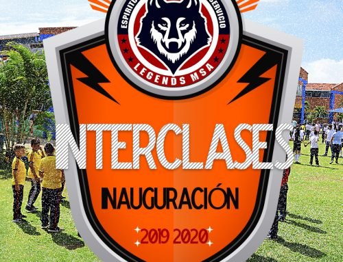 INAUGURACIÓN INTERCLASES 2019 – 2020